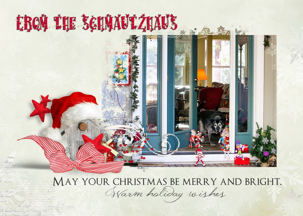 Merry Christmas from the Schmautzhaus